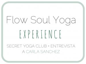ENTREVISTA A CARLA SANCHEZ SECRET YOGA CLUB